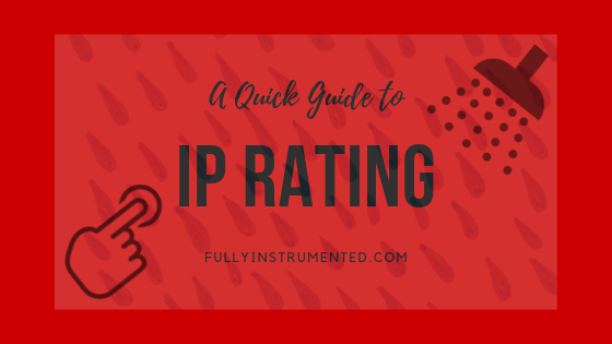 IP Rating Explained