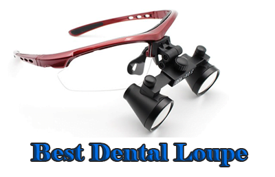 best dental loupe